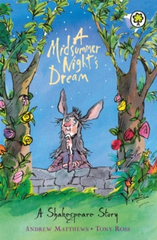 A Midsummer Night's Dream : Shakespeare Stories for Children, Paperback Book