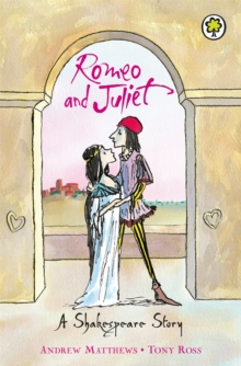 Romeo And Juliet : Shakespeare Stories for Children, Paperback Book