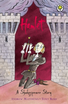Hamlet : Shakespeare Stories for Children, Paperback Book