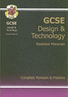 GCSE Design & Technology Resistant Materials Complete Revision & Practice (A*-G Course), Paperback Book
