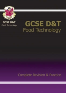 GCSE Design &Technology Food Technology Complete Revision & Practice (A*-G Course), Paperback Book