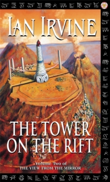 The Tower On The Rift : The View from the Mirror, book 2, Paperback Book