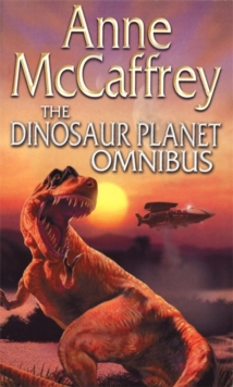 The Dinosaur Planet Omnibus : Dinosaur Planet and Dinosaur Planet: Survivors, Paperback Book