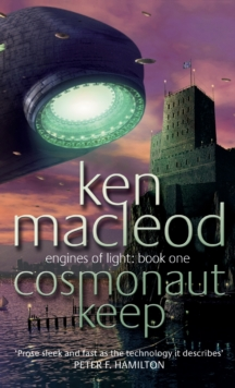 Cosmonaut Keep : Engines of Light: Book One, Paperback Book