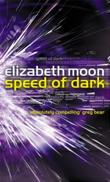Speed of Dark : A Novel, Paperback Book