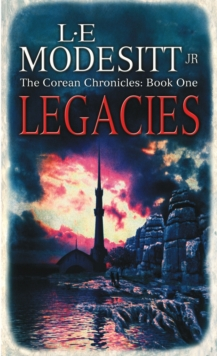 Legacies : The Corean Chronicles Book 1, Paperback Book