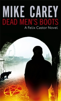 Dead Men's Boots : A Felix Castor Novel, vol 3, Paperback Book