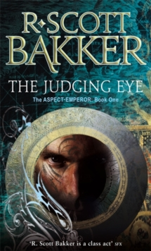 The Judging Eye : Book 1 of the Aspect-Emperor, Paperback Book