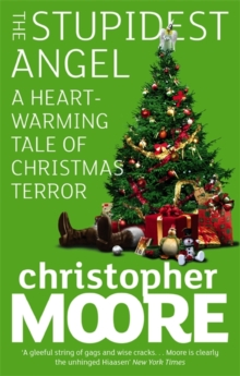 The Stupidest Angel : A Heartwarming Tale of Christmas Terror, Paperback Book