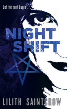 Night Shift : The Jill Kismet Books: Book One, Paperback Book