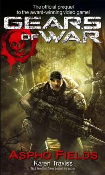 Gears Of War: Aspho Fields, Paperback Book