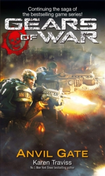 Gears Of War: Anvil Gate, Paperback Book