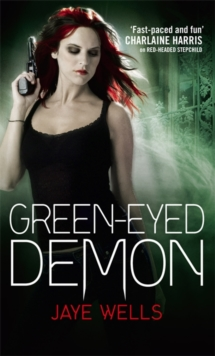 Green-Eyed Demon : Sabina Kane: Book 3, Paperback Book