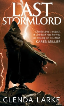 The Last Stormlord : Book 1 of the Stormlord trilogy, Paperback Book