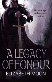 A Legacy of Honour : The Omnibus Edition, Paperback Book