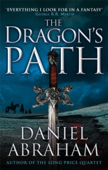 The Dragon's Path : Book 1 of The Dagger and the Coin, Paperback Book