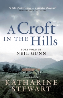 A Croft in the Hills, Paperback Book