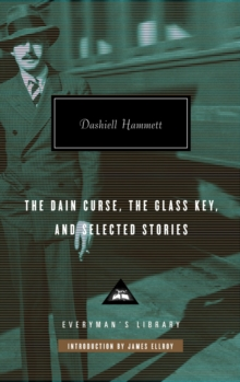 The Dain Curse, the Glass Key, and Selected Stories, Hardback Book