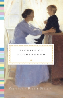 Stories of Motherhood, Hardback Book