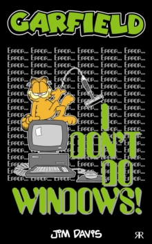 Garfield - I Don't Do Windows!, Paperback Book