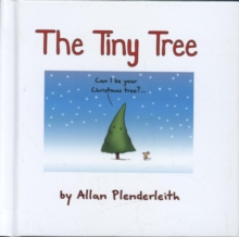 The Tiny Tree, Hardback Book