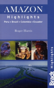 Amazon Highlights : Peru* Ecuador* Colombia* Brazil, Paperback Book