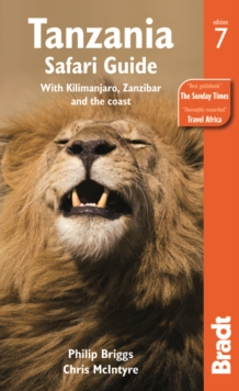 Tanzania Safari Guide : With Kilimanjaro, Zanzibar and the Coast, Paperback Book