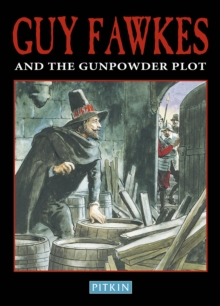 Guy Fawkes and The Gunpowder Plot, Paperback Book