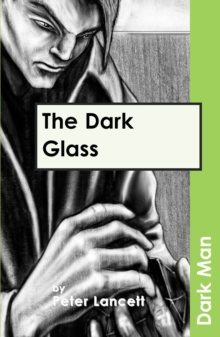 The Dark Glass : v. 13, Paperback Book
