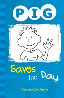 PIG Saves the Day : Set 1, Paperback Book