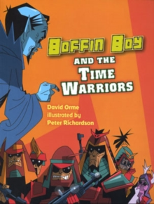 Boffin Boy and the Time Warriors : v. 8, Paperback Book