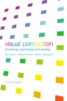 Visual Perception : Physiology, Psychology and Ecology, Paperback Book
