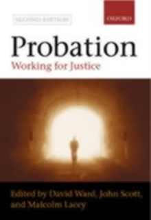 Probation : Working for Justice, Paperback Book