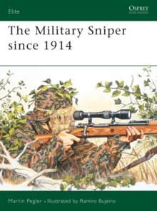 The Military Sniper Since 1914, Paperback Book