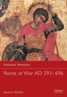 Rome at War AD 229-696, Paperback Book