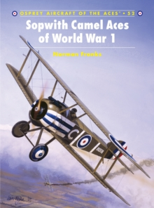 Sopwith Camel Aces of World War 1, Paperback Book
