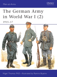 The German Army in World War I (2) : 1915-17, Paperback Book