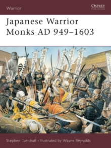 Japanese Warrior Monks AD 949-1603, Paperback Book