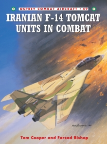 Iranian F-14 Tomcat Units in Combat, Paperback Book