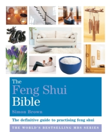 The Feng Shui Bible : Godsfield Bibles, Paperback Book