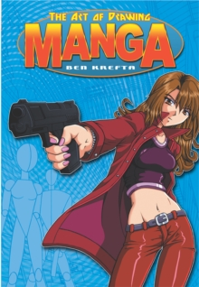 The Art of Drawing Manga, Paperback Book
