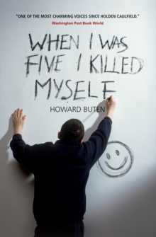 When I Was Five I Killed Myself, Paperback Book