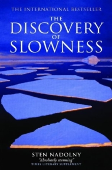 The Discovery Of Slowness, Paperback Book
