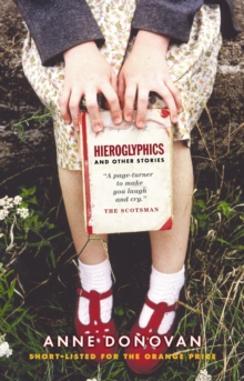 Hieroglyphics and Other Stories, Paperback Book