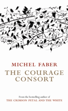 The Courage Consort, Paperback Book