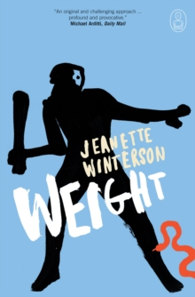 Weight : The Myth of Atlas and Heracles, Paperback Book