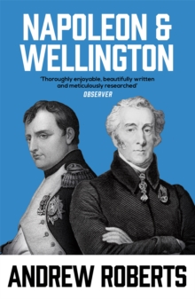 Napoleon and Wellington, Paperback Book
