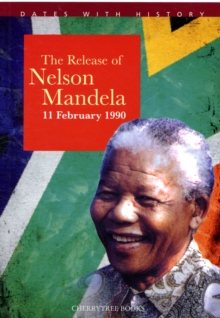 The Release of Nelson Mandela, Paperback Book