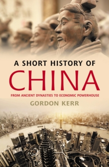 A Short History Of China, Paperback Book