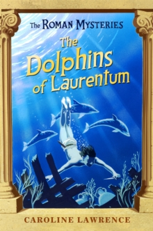 The Dolphins of Laurentum : Book 5, Paperback Book